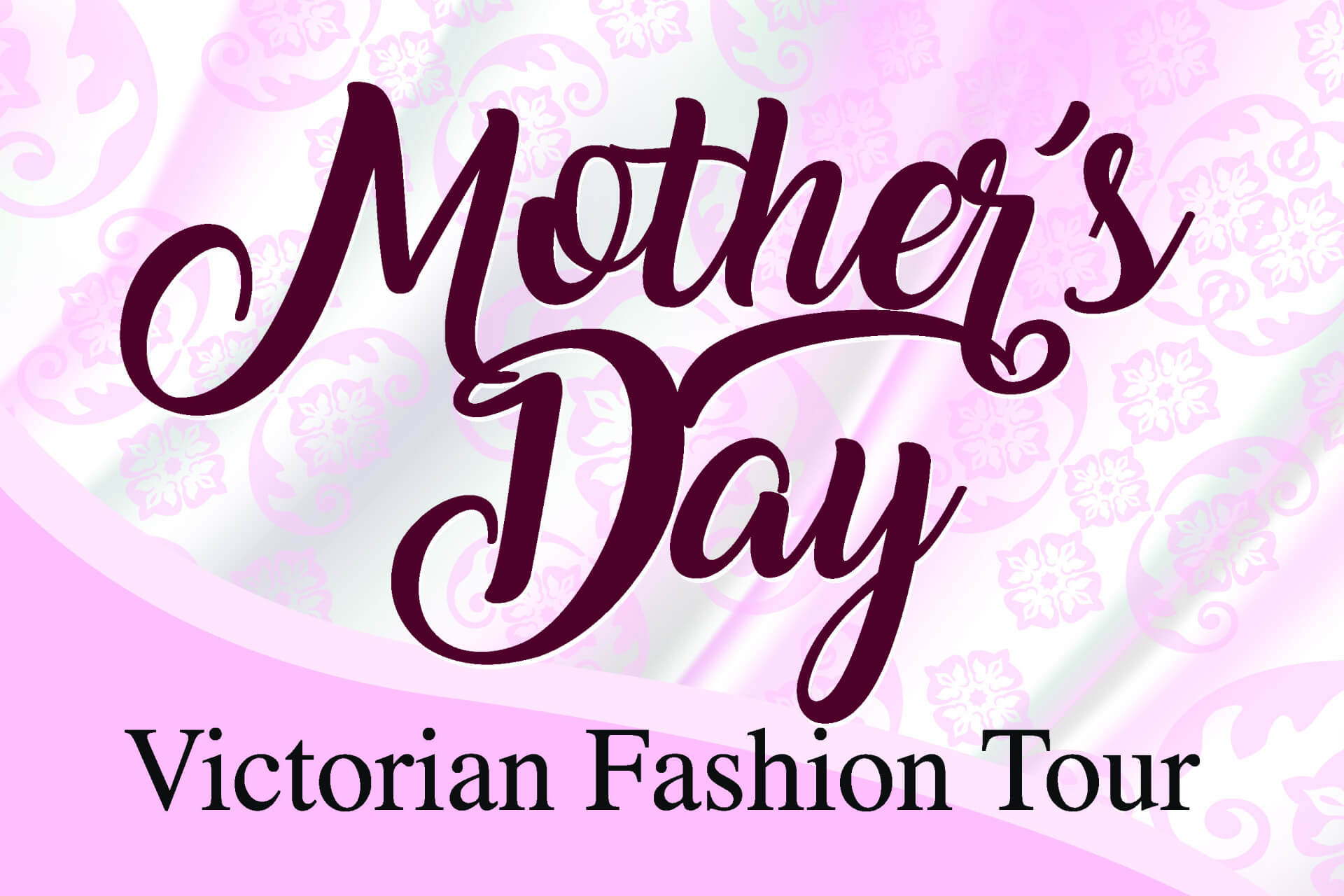 Mothers Day Tours 2019
