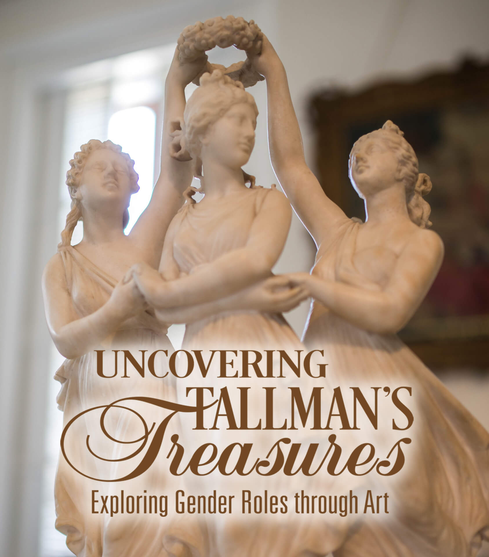 Uncovering Tallman's Treasures